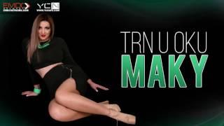Marizela Hrncic MAKY - Trn U Oku