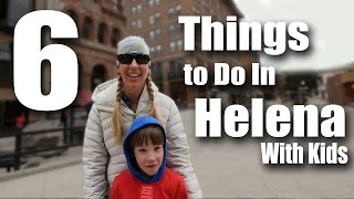 Helena (MT) United States  city photos : 6 Things To Do In Helena Montana