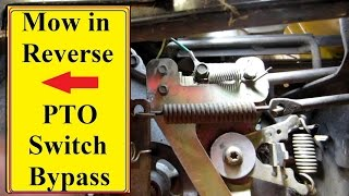 5. Mower PTO Reverse switch Bypass