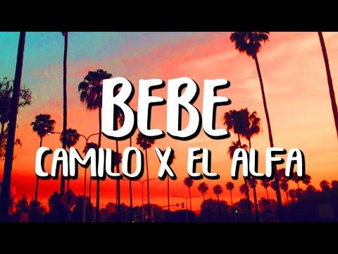 Camilo x El Alfa - BEBÉ (Letra/Lyrics)