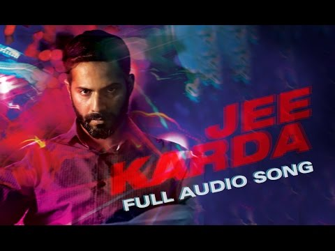 full song - Listen to 'Jee Karda', the electrifying new track from Badlapur. Revenge has never sounded this awesome! Song: Jee Karda Singer: Divya Kumar Music: Sachin-Ji...