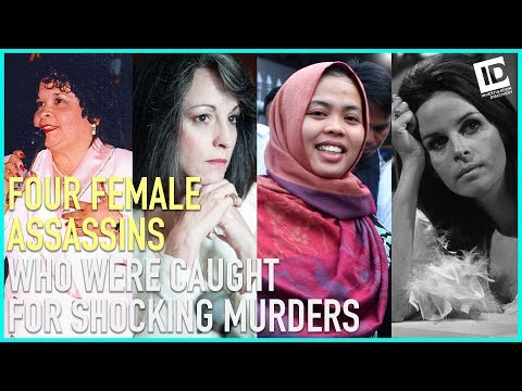 These Female Assassins Committed Shocking Murders