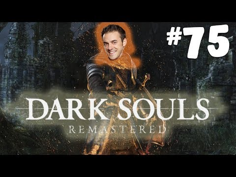 Dark Souls Remastered - Part 75