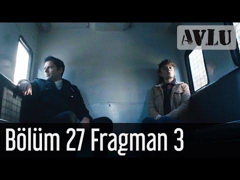 Avlu 27. Bölüm 3. Fragmanı
