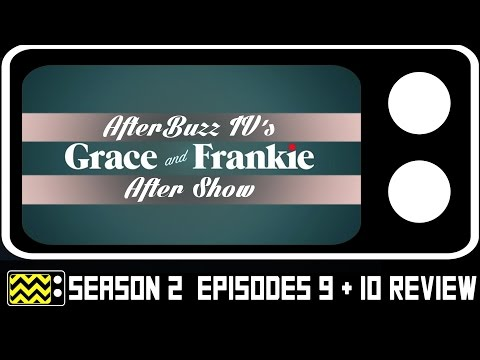 Grace & Frankie Season 2 Episodes 9 & 10 Review & After Show | AfterBuzz TV