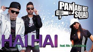 Panjabi Hit Squad Hai Hai