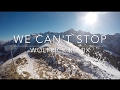 Miley Cyrus - We Can't Stop (Wolfrick Remix)