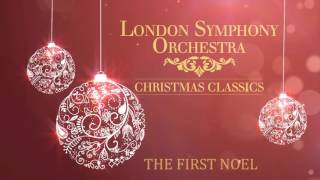 London Symphony Orchestra - The First Noel