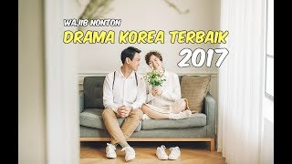 Video 30 Drama Korea Terbaik 2017 (Keseluruhan) Wajib Nonton   Menyambut 2018 MP3, 3GP, MP4, WEBM, AVI, FLV Januari 2018