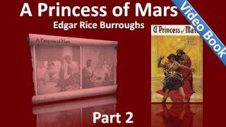 Nonton Part 2 - A Princess of Mars Audiobook by Edgar Rice Burroughs (Chs 11-18) Film Subtitle Indonesia Streaming Movie Download
