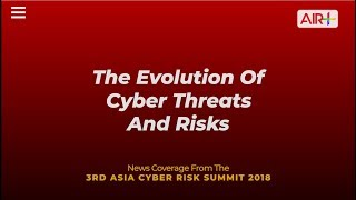 The evolution of cyber threats and risks