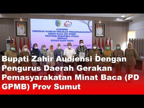 Bupati Zahir Audiensi Dengan Pengurus Daerah Gerakan Pemasyarakatan Minat Baca (PD GPMB) Prov Sumut