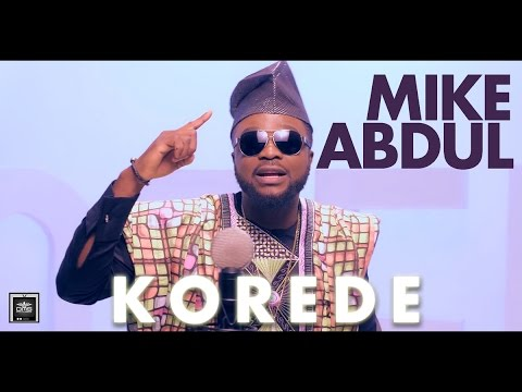 KOREDE by Mike Abdul