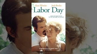 """From Academy Award-nominated director Jason Reitman (Up in the Air, Juno), Labor Day is """"a romance to root for""""* starring Kate..."""