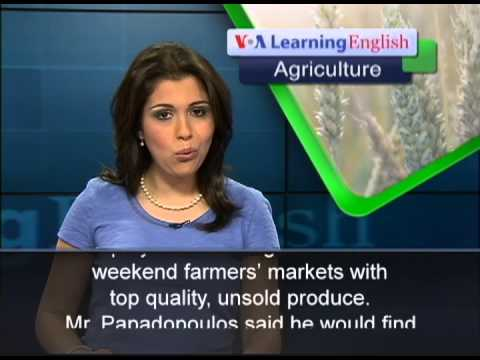 using - From VOA Learning English, this is the Agriculture Report. On World Environment Day in June, the United Nations reported that at least one third of all food ...