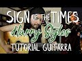 Sign of the Times - Harry Styles - Tutorial - Como tocar en Guitarra - Guitar Lesson