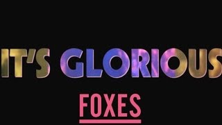 Foxes - Glorious (Lyric Video) - YouTube