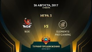 RoX vs EPG, game 3