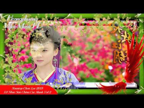 Nhạc Sàn China Cực Mạnh - China Dj Vol 2