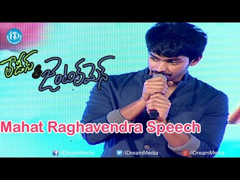 Mahat Raghavendra Speech @ Ladies & Gentlemen Movie Audio Launch