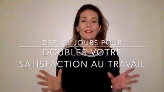 Vidéo 19/21 pour doubler votre satisfaction au travail: équilibre de vies