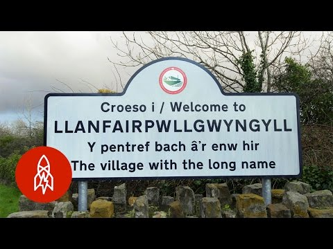 How the Welsh Town of Llanfairpwllgwyngyllgogerychwyrndrobwyllllantysiliogogogoch Got Its Ridiculously Long