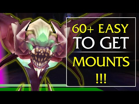 EASY MOUNTS - 60+ Easy To Get Mounts in World of Warcraft (видео)