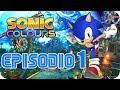 Sonic Colours Parte 1 Un Juego pico En Espa ol Hd