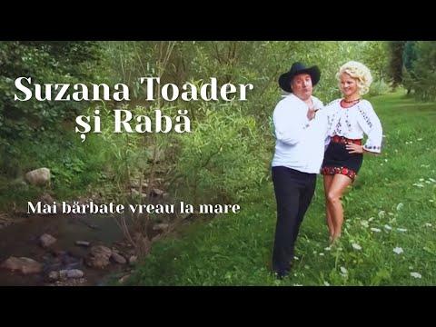 SUZANA SI RABA,,MAI BARBATE VREAU LA MARE''