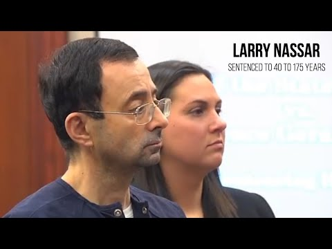 Larry Nassar sentenced to 40 to 175 years for sexually assaulting patients