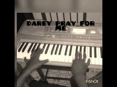 Darey Pray For Me—keyboard Tutorial