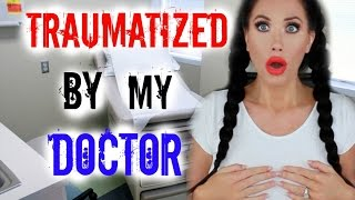 TRAUMATIZED BY MY DOCTOR | STORYTIME by Channon Rose