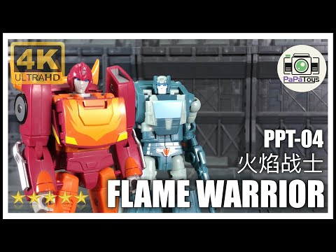 Pappa Toys PPT-04 FLAME WARRIOR 火焰战士 Transformers Legend Class Hot Rod