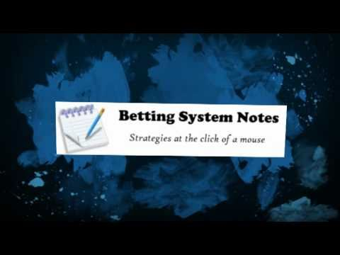 What Is Betting System Notes?