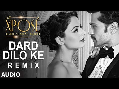 Video The Xpose: Dard Dilo Ke (Remix) Full Audio Song  | Himesh Reshammiya, Yo Yo Honey Singh download in MP3, 3GP, MP4, WEBM, AVI, FLV January 2017