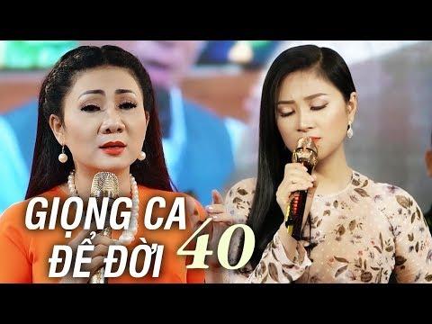 GIỌNG CA ĐỂ ĐỜI 40 - LK Nhạc Vàng Trữ Tình Đặc Biệt Thúy Hà, Quang Lập, Kim Yến - Thời lượng: 1 giờ, 25 phút.