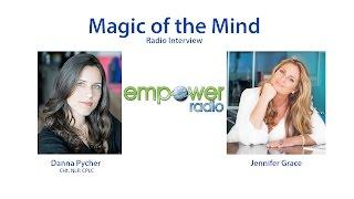 Magic of the Mind: Empower Radio Interview