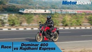 Video Race The Rajdhani   Dominar 400 vs Rajdhani Express   MotorBeam MP3, 3GP, MP4, WEBM, AVI, FLV Mei 2018