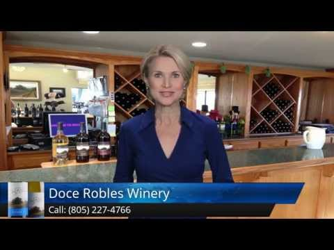 Doce Robles Winery Reviews Paso Robles Five Star Winery Review by Jennifer D.