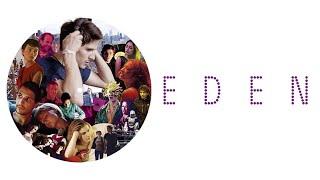 Eden - Official Trailer