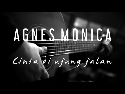 Video Agnes Monica - Cinta Di Ujung Jalan ( Acoustic Karaoke ) download in MP3, 3GP, MP4, WEBM, AVI, FLV January 2017