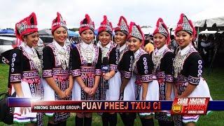 Suab Hmong e-News:  Exclusive Interview NTXHAIS PUAV PHEEJ TXUJ CI, a Hmong Dancer Group