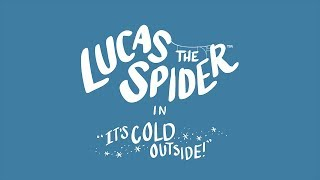 Video Lucas the Spider - Its Cold Outside MP3, 3GP, MP4, WEBM, AVI, FLV Maret 2018