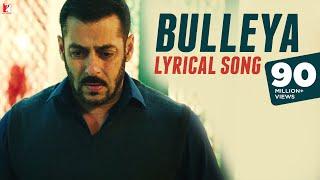 Lyrical: Bulleya Song with Lyrics   Sultan   Salman Khan   Anushka Sharma   Irshad Kamil Video