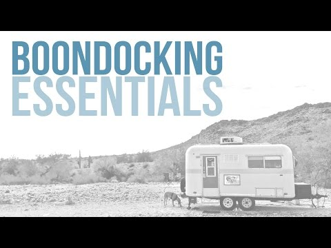 How to Boondock? Our List of Boondocking Essentials // Dry Camping Tips