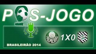 Pós-jogo Web Rádio Verdão - Palmeiras 1 x 0 Figueirense Campeonato Brasileiro 2014.