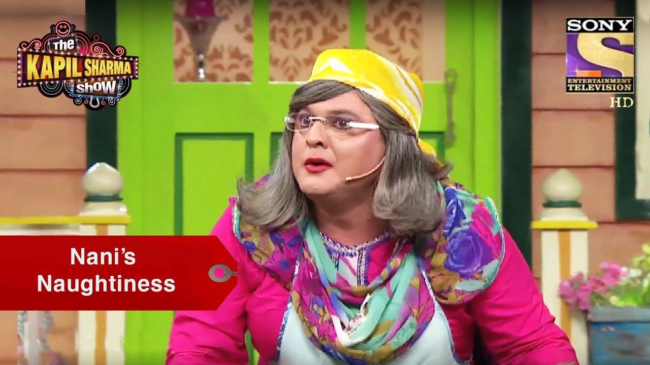 Nani's Naughtiness – The Kapil Sharma Show