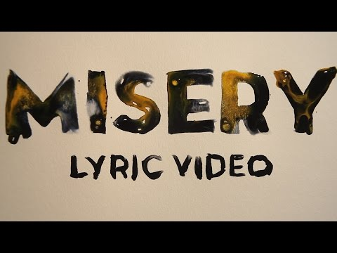 Misery Lyric Video
