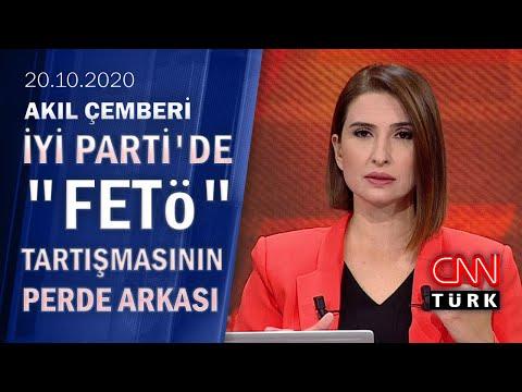 """İYİ Parti'de neler oluyor? """"FETÖ"""" tartışmasının perde arkasında ne var?-Akıl Çemberi 20 10 2020 Salı"""