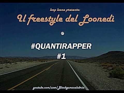 Loop Loona - Quanti Rapper (Freestyle#1)